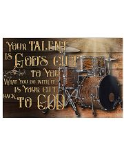Drum Your Talent Is God's Gift To You 17x11 Poster front