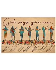 Teacher God Says You Are 17x11 Poster front