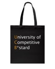 University of Competitive Bstard Tote Bag thumbnail