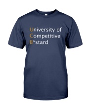 University of Competitive Bstard Premium Fit Mens Tee thumbnail