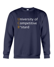 University of Competitive Bstard Crewneck Sweatshirt thumbnail