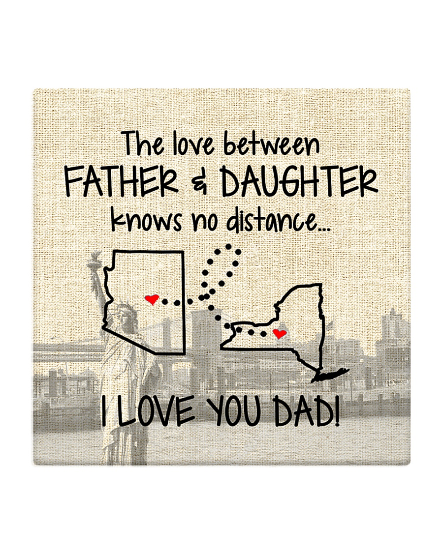 LOVE BETWEEN FATHER AND DAUGHTER NEW YORK ARIZONA Square Coaster