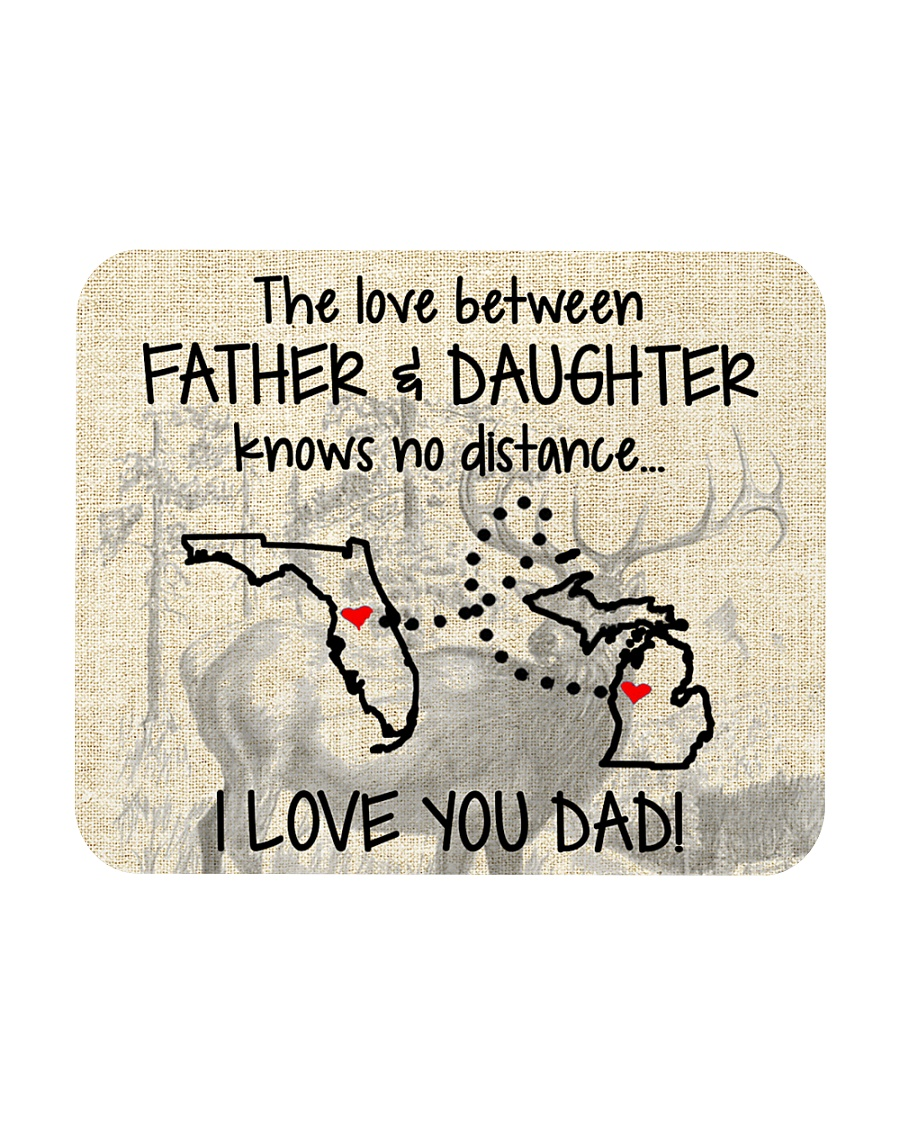 LOVE BETWEEN FATHER AND DAUGHTER MICHIGAN FLORIDA Mousepad