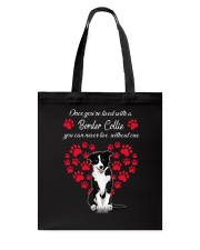 Border Collie Live With Border Collie 030318 Tote Bag thumbnail