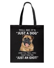 Bullmastiff Just A Dog 030318 Tote Bag thumbnail