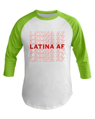 Latina Af Shirt