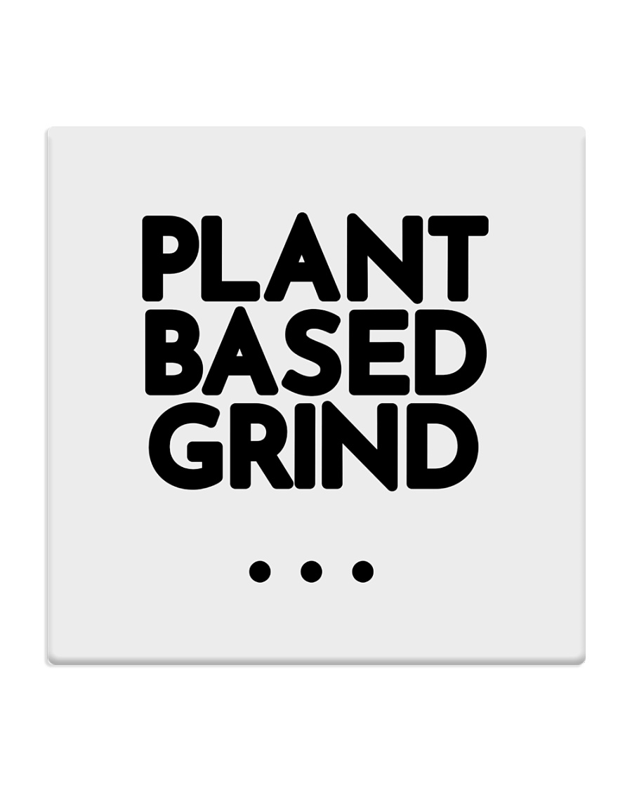 Plant Based Grind Square Coaster
