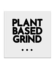 Plant Based Grind Square Coaster front