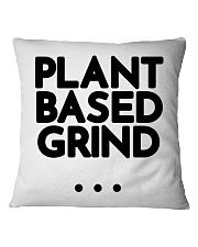 Plant Based Grind Square Pillowcase thumbnail
