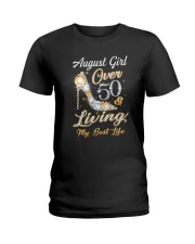 August Girl Over 50 And Living My Best Life Ladies T-Shirt thumbnail