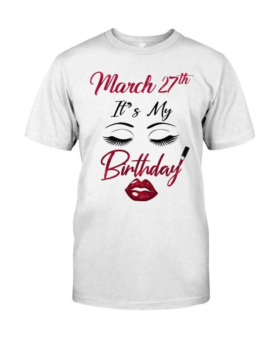 March 27th Classic T-Shirt