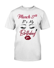 March 27th Classic T-Shirt front