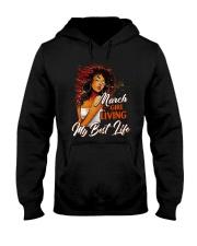 March Girl Living My Best Life Hooded Sweatshirt thumbnail