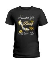 November Girl Living My Best Life Ladies T-Shirt thumbnail