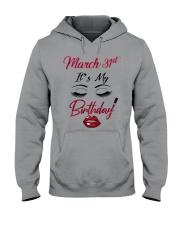 March 31th Hooded Sweatshirt thumbnail