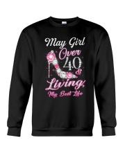 May Girl Over 40 And Living My Best Life Crewneck Sweatshirt thumbnail