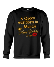 A Queen Was Born In March Crewneck Sweatshirt thumbnail