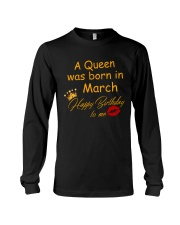 A Queen Was Born In March Long Sleeve Tee thumbnail