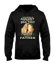 Jesus - I Was Born in August I Took A DNA Hooded Sweatshirt thumbnail