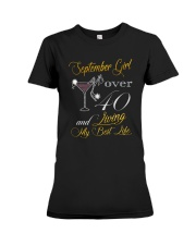 September Girl Over 40 And Living My Best Life Premium Fit Ladies Tee thumbnail
