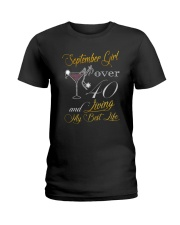 September Girl Over 40 And Living My Best Life Ladies T-Shirt thumbnail