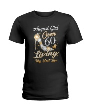 August Girl Over 60 And Living My Best Life Ladies T-Shirt thumbnail
