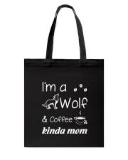 Wolf Kinda Mom Tote Bag thumbnail