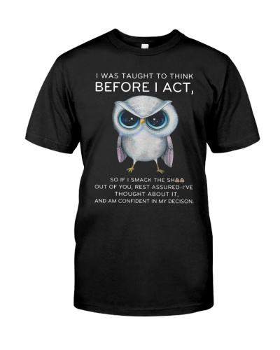 Think Before Act Owl