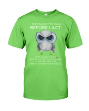 Think Before Act Owl Classic T-Shirt front