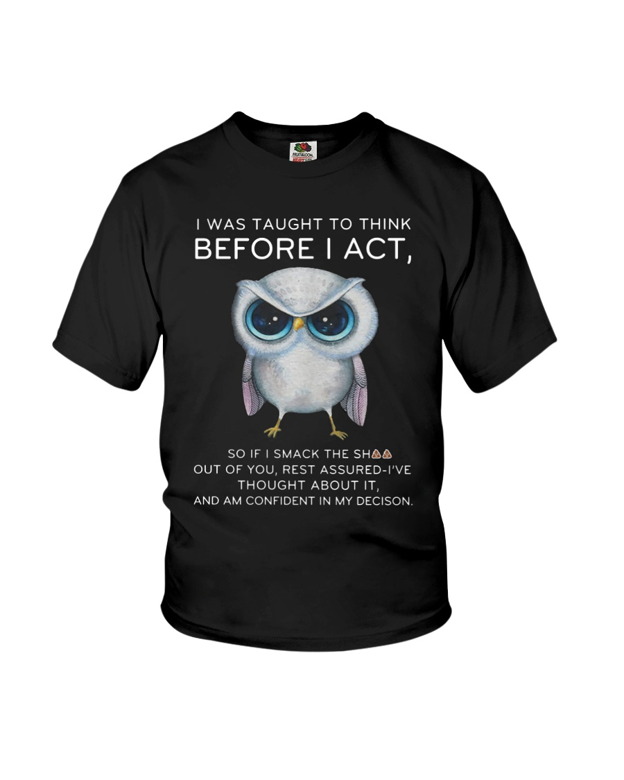Think Before Act Owl Youth T-Shirt