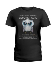 Think Before Act Owl Ladies T-Shirt tile