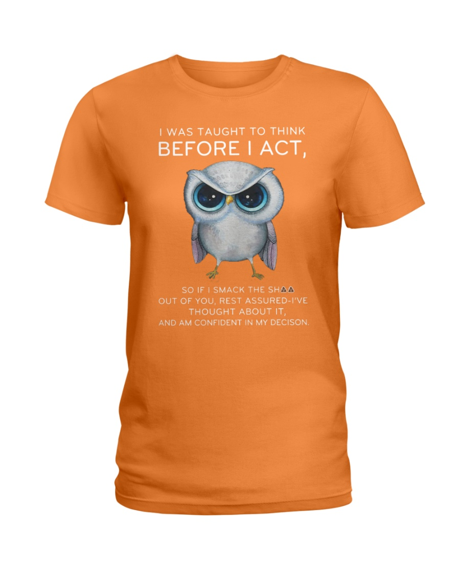 Think Before Act Owl Ladies T-Shirt