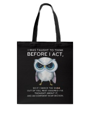 Think Before Act Owl Tote Bag tile