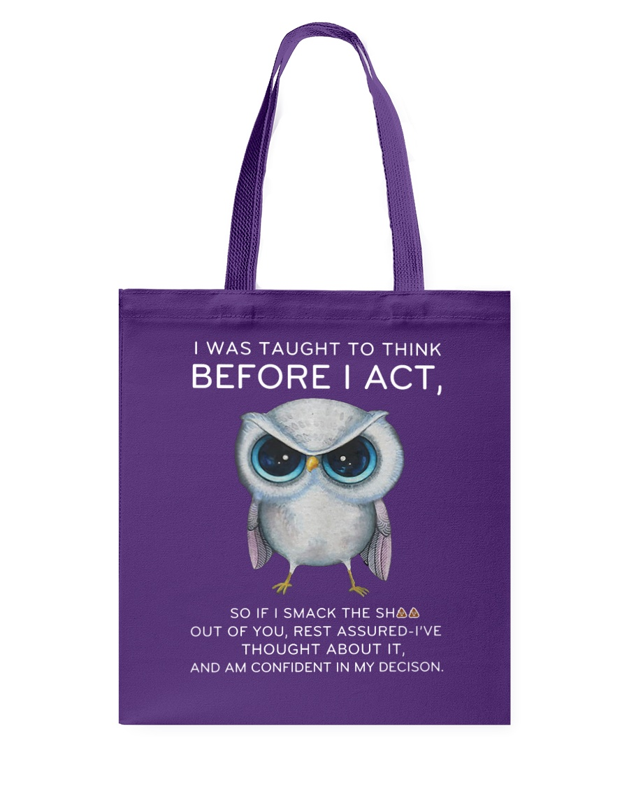 Think Before Act Owl Tote Bag