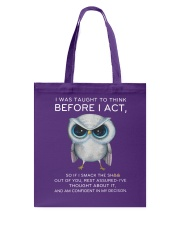 Think Before Act Owl Tote Bag front