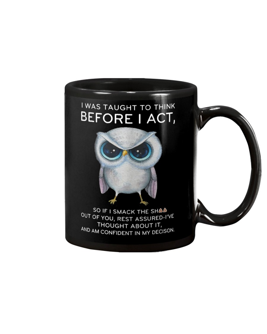 Think Before Act Owl Mug