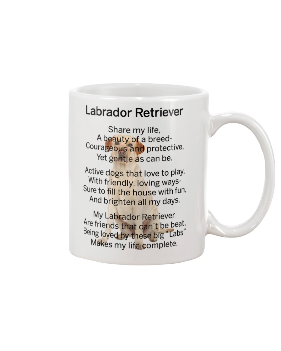 Labrador Retriever Makes My Life Mug