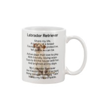 Labrador Retriever Makes My Life Mug front