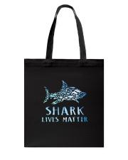 Shark Lives Matter Tote Bag thumbnail