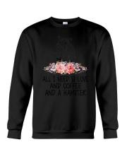 Hamster All I Need  Crewneck Sweatshirt thumbnail