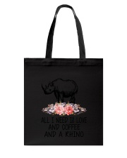 Rhino All I Need  Tote Bag thumbnail
