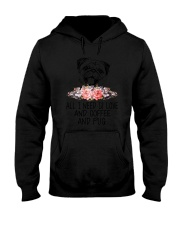 Pug All I Need Hooded Sweatshirt thumbnail