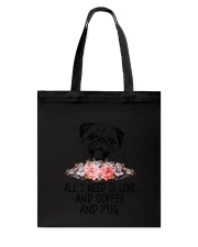 Pug All I Need Tote Bag thumbnail