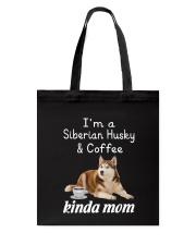 Siberian Husky Kinda Mom Tote Bag thumbnail