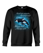 Always Love Always Will Crewneck Sweatshirt thumbnail