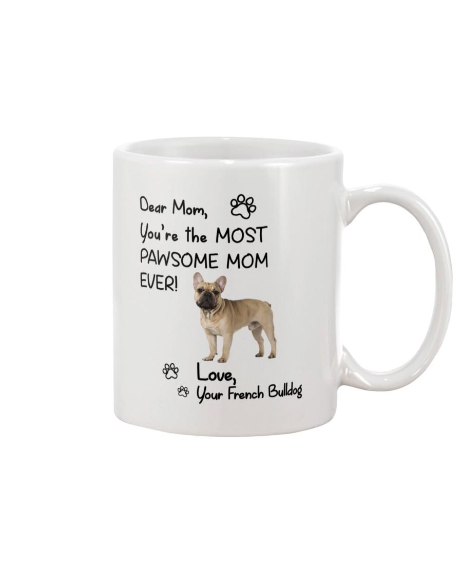 Pawsome Mom French Bulldog Mug