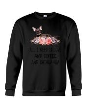 Chihuahua All I Need Crewneck Sweatshirt thumbnail