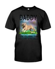 Daddy I Love You More French Bulldog Classic T-Shirt thumbnail