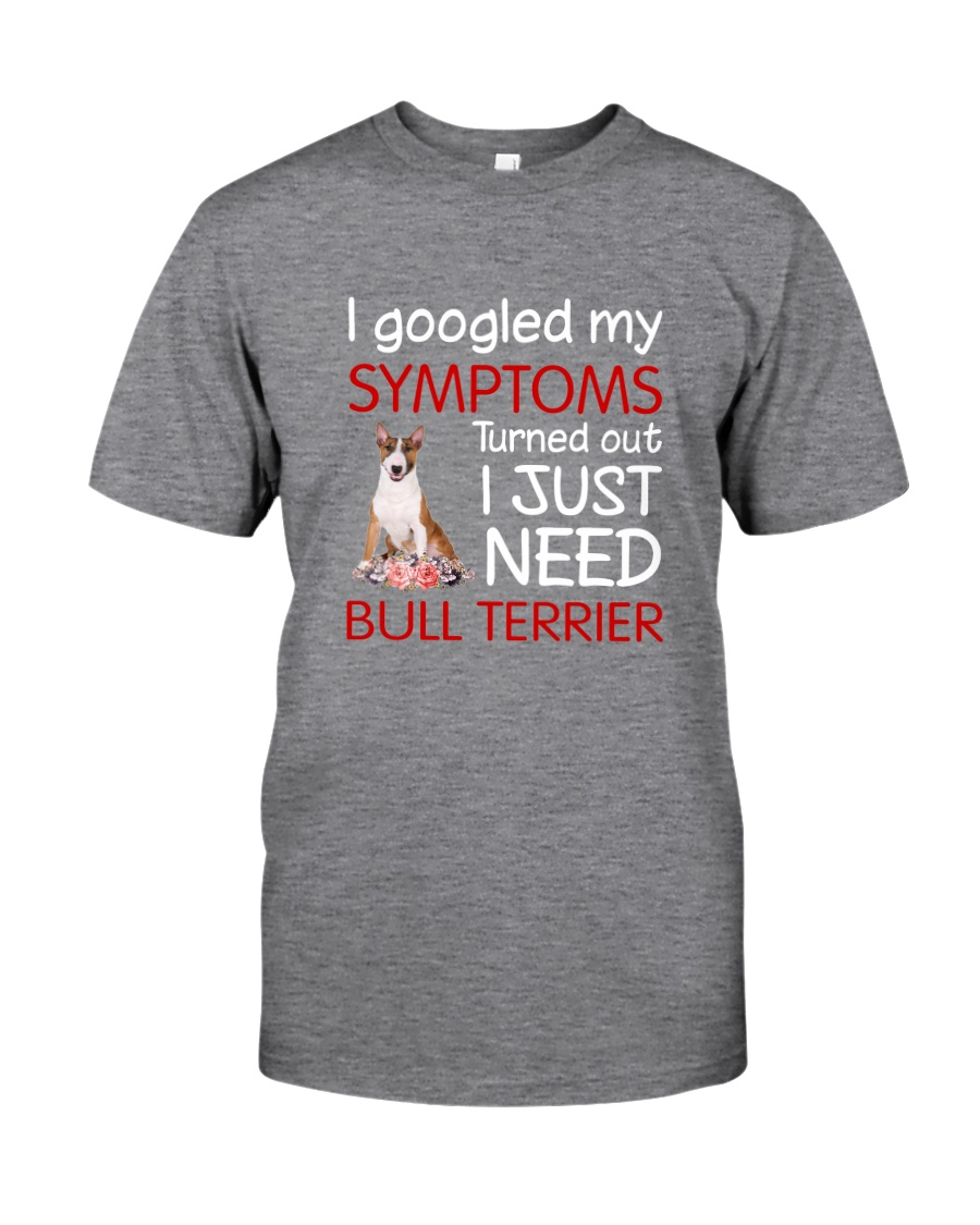 Bull Terrier Symptoms Classic T-Shirt