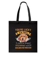 You Are Lucky Golden Retriever Tote Bag thumbnail